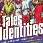 Ausstellung Tales & Identities. Deine Entscheidung - Deine Geschichte