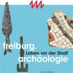 freiburg.archaeologie_plakat
